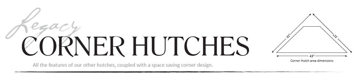 Corner Hutches